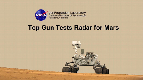 see the image ''Top Gun' Tests Radar for Mars'