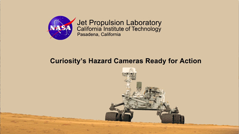 see the image 'Curiosity's Hazard Cameras Ready for Action'