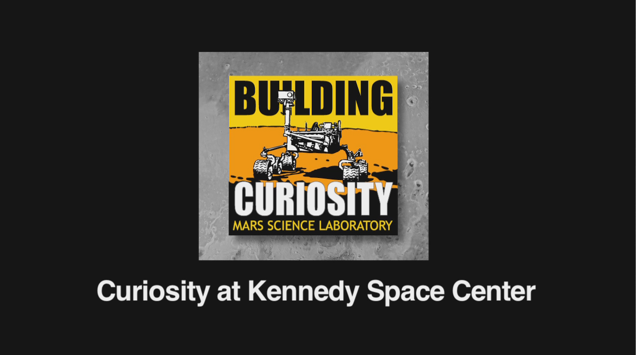 see the image 'Curiosity at Kennedy Space Center'