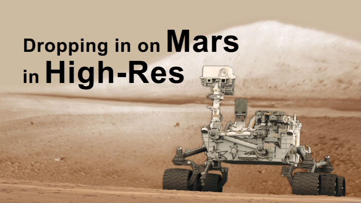 see the image 'Dropping in on Mars in High-Res'