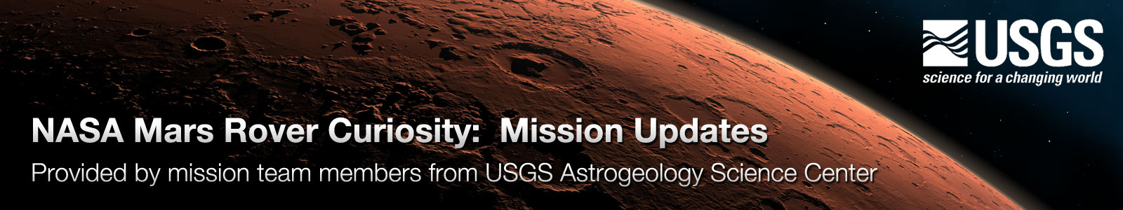 NASA Mars Rover Curiosity: Mission Updates. Provided by mission team members from USGS Astrogeology Science Center