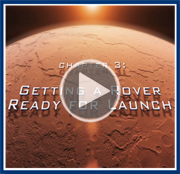Video:The Challenges of Getting to Mars: Getting a Rover Ready for Launch