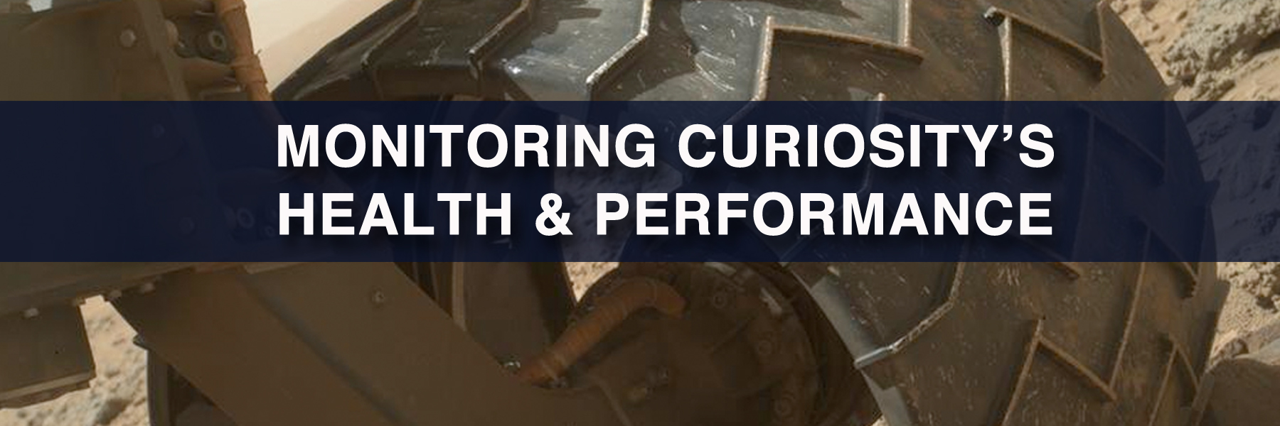 MONITORING CURIOSITY'S HEALTH & PERFORMANCE