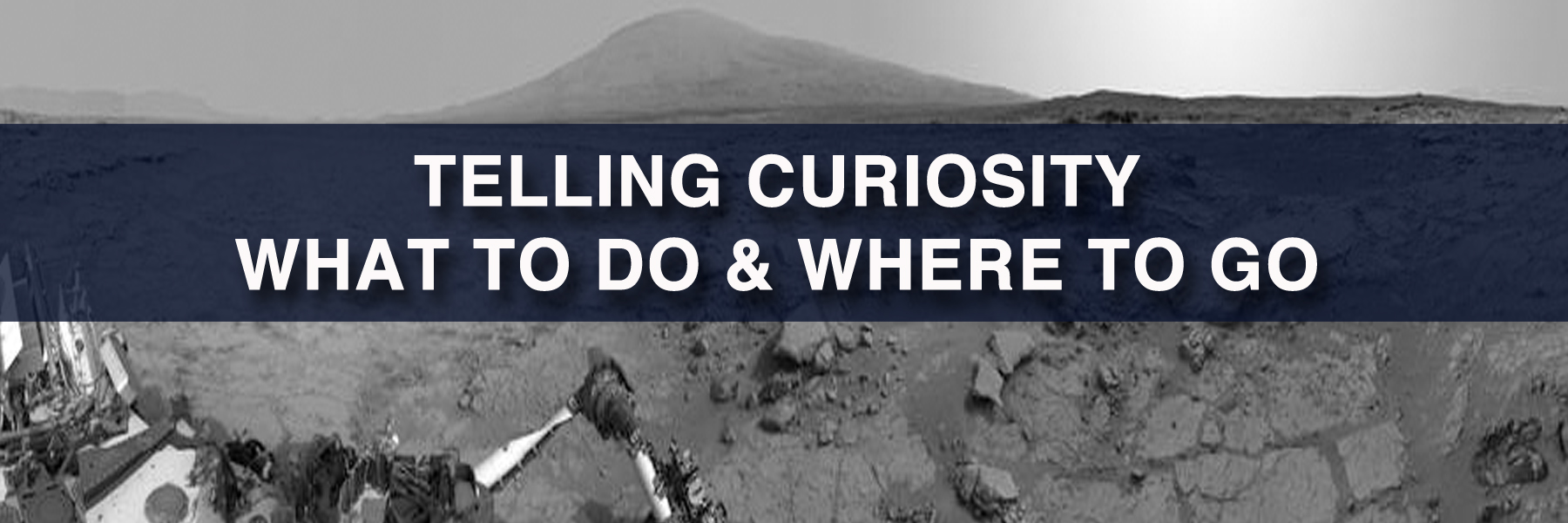 TELLING CURIOSITY WHERE TO GO AND WHAT TO DO