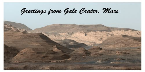 Postcard-Greetings from Gale Crater, Mars