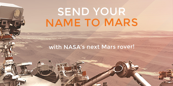 Send Your Name to Mars!