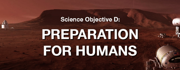 Objective D: Prepare for Humans