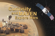 read the article 'Curiosity and MAVEN Explore Mars'