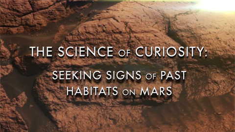see the image 'The Science of Curiosity: Seeking Signs of Past Mars Habitability '