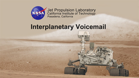 see the image 'Interplanetary Voicemail'