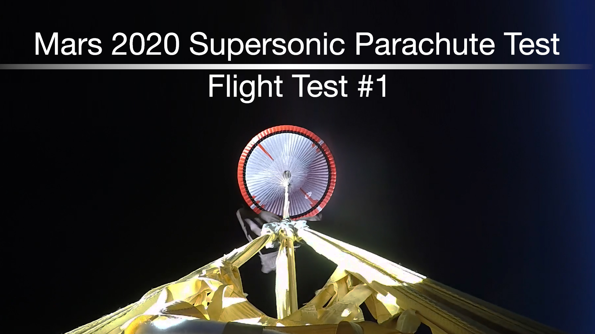 see the image 'NASA's Mars 2020 Supersonic Parachute: Test Flight #1'