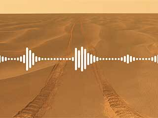 read the article 'Mars 2020 Perseverance Rover to Capture Sounds From the Red Planet'