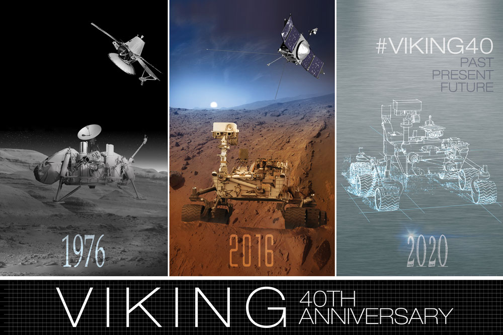 Anniversary artwork of NASA's Viking 1 and Viking 2 orbiters and landers.  Includes Mars Rover Curiosity and Mars 2020 rover.  Infographic text: Viking 40th Anniversary.  Past, Present, Future.  1976, 2016, 2020.  #viking40