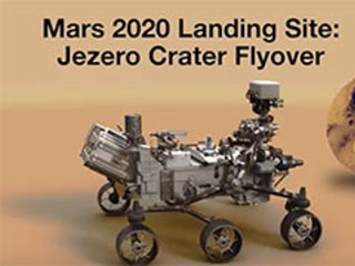 An animated flyover of the Martian surface explains why Mars' Jezero Crater, a 28-mile-wide ancient lake-delta system, is the best place for Mars 2020 to find and collect promising samples for a possible future return to Earth.