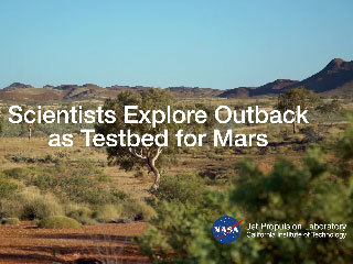 NASA and European Scientists Explore Outback as Testbed for Mars