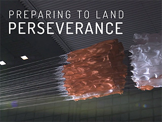 NASA's Mars 2020 mission team conducted a wide array of tests to help ensure a successful entry, descent and landing at the Red Planet.